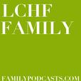 LCHF Family show