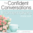 Confidently Called Homemakers show