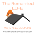 The Remarried Life with Brian Mayer.  Marriage, Blended Families, Communication, Conflict Resolution, and Intimacy.  Weekly chat with counselors, pastors, and mentors about getting married again. show