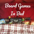 Board Games in Bed show