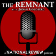 The Remnant with Jonah Goldberg show