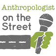 Anthropologist On The Street show