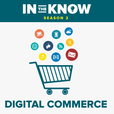 In The Know: Digital Commerce show