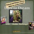 Dare To Dream with Debbi Dachinger show