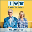Forkin Bullshirt: The Good Place Podcast show