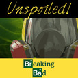 UNspoiled! Breaking Bad show