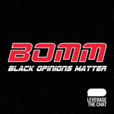 BOMM: Black Opinions Matter show