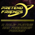 Pretend Friends - Tabletop RPG Adventures show