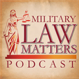 Military Law Matters show