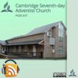 Cambridge Seventh-day Adventist Podcast show