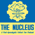 The Nucleus: A Post-Apocalyptic Fallout Fan Podcast show