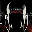 Earbud Theater show