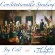 Constitutionally Speaking show