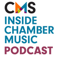 CMS Inside Chamber Music Podcast show