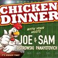 Chicken Dinner show