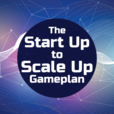 The StartUp to ScaleUp Game Plan show