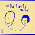 The Fatherly Podcast show