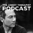The Angry Therapist Podcast: Ten Minutes of Self-Help, Therapy in a Shotglass for fans of Joe Rogan Experience show