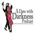 A Date With Darkness Podcast show