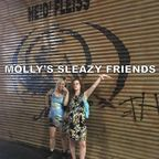 Molly's Sleazy Friends show