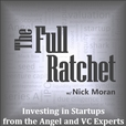The Full Ratchet: VC | Venture Capital | Angel Investors | Startup Investing | Fundraising | Crowdfunding | Pitch | Private Equity | Business Loans show