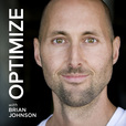 OPTIMIZE with Brian Johnson | More Wisdom in Less Time - Video show