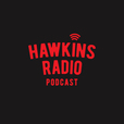 Hawkins Radio: A Stranger Things Podcast show