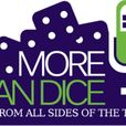 More Than Dice show