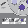 Back Back B - The Gaming Podcast show