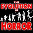 The Evolution of Horror show