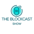 The Blockcast Show: Everything about Blockchain, Bitcoin, Ethereum, and Cryptocurrency show