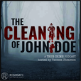 The Cleaning of John Doe | True Crime show