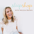 Sleep Shop Podcast: Giving Families the Gift of a Good Night's Sleep show