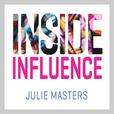 Inside Influence show