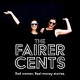 The Fairer Cents show