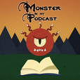 Monster in My Podcast show