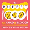 The Buffet with Chad and Scooch show