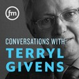 Conversations with Terryl Givens show