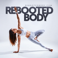 Rebooted Body – Healthy Eating, Functional Fitness & Behavior Psychology show