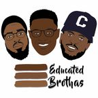 3 Educated Brothas show