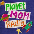 Planet Mom Radio | Two moms talking about how to make schools better for kids show