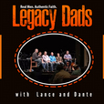 Legacy Dads with Lance and Dante show