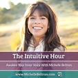 The Intuitive Hour: Awaken Your Inner Voice show