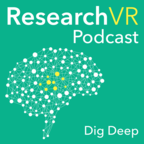 Research VR Podcast - The Science & Design of Virtual Reality show
