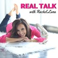 REAL TALK with Rachel Luna | Business CONFIDENCE + STRATEGY | Personal Development | Money |  Time Management show