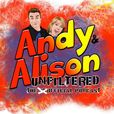 Andy & Alison Unfiltered show