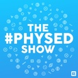 The #PhysEd Show show