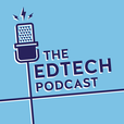 The Edtech Podcast show