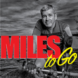 Miles To Go show