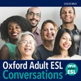 Oxford Adult ESL Conversations Podcast show